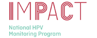IMPACT National HPV Monitoring Program